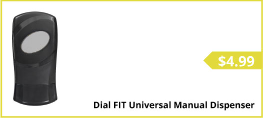 Dial FIT Universal Manual Dispenser